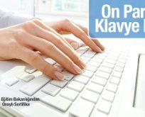 Halk Eğitimde 10 Parmak Klavye (Hızlı Yazı Yazma) Kursu Açılıyor