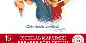 İSTİKLAL MARŞIMIZI BERABER SÖYLEYELİM