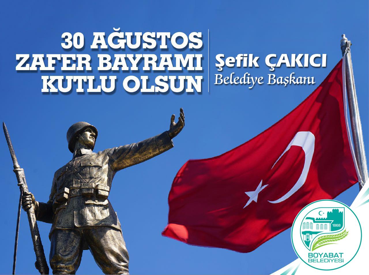 Başkan Çakıcı'dan 30 Ağustos Zafer Bayramı mesajı