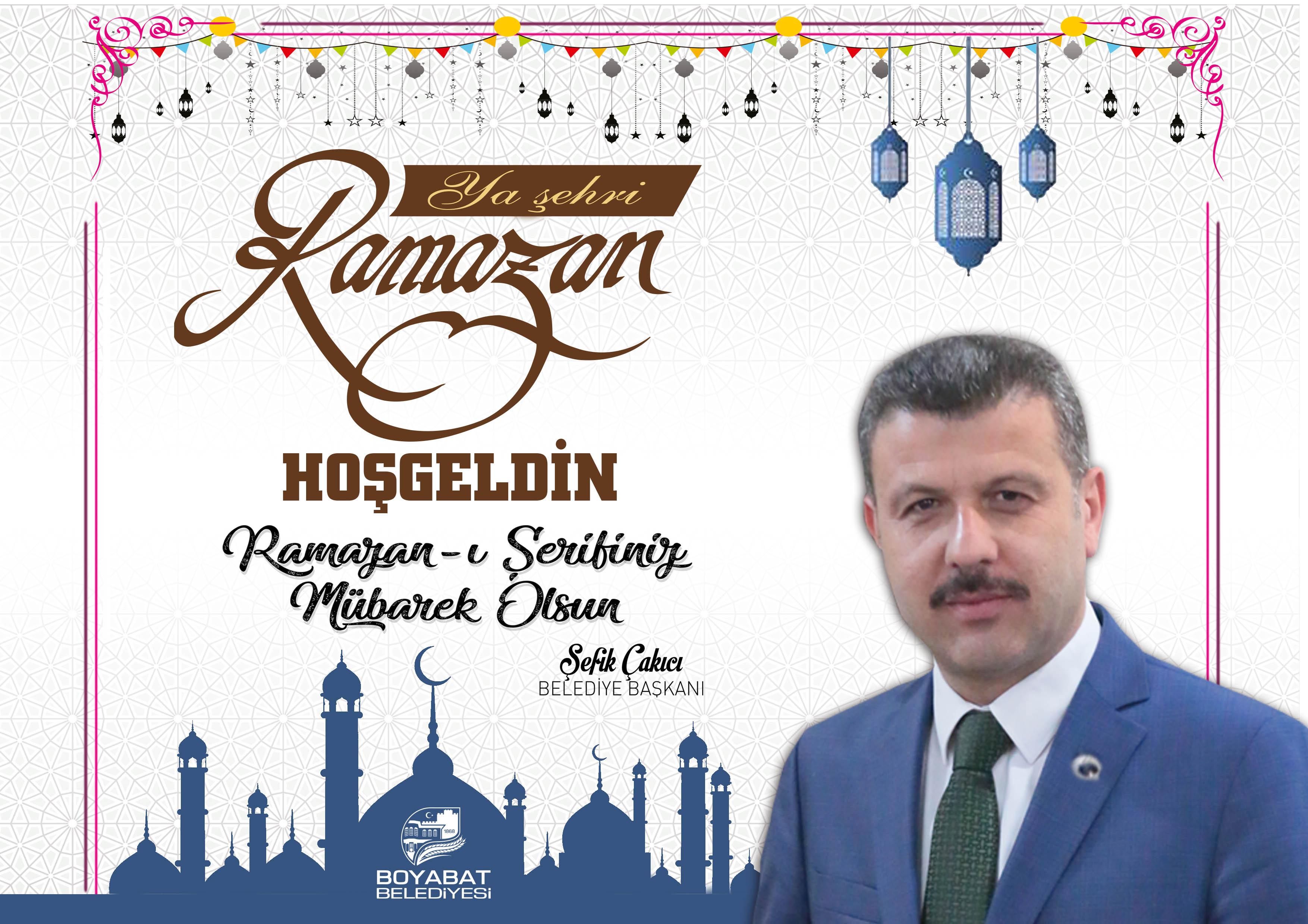 Başkan Çakıcı'dan Ramazan ayı başlangıç mesajı