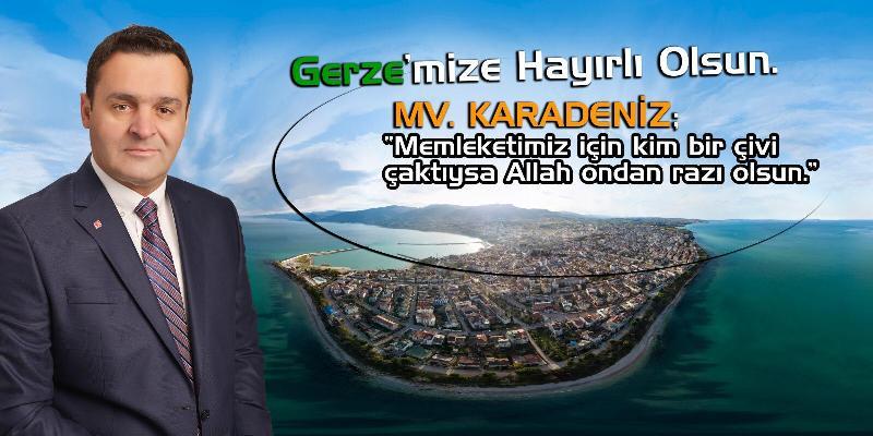 CHP'li KARADENİZ  Gerze'mize Hayırlı Olsun..