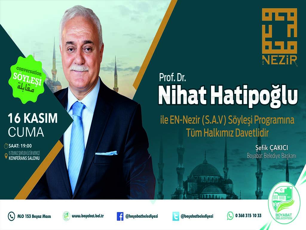 """Boyabat Belediyesi'nden """"Nihat Hatipoğlu ile EN-Nezir Söyleşi"""" programına davet"""