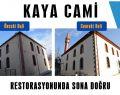 Kaya Camii restorasyonunda sona doğru