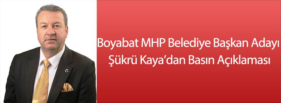 Boyabat MHP Belediye Başkan Adayı Şükrü Kaya'dan Açıklama