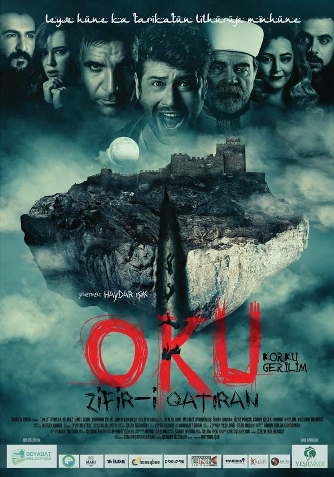 Oku Zifir-i Qatiran filmin Afişi Çıktı