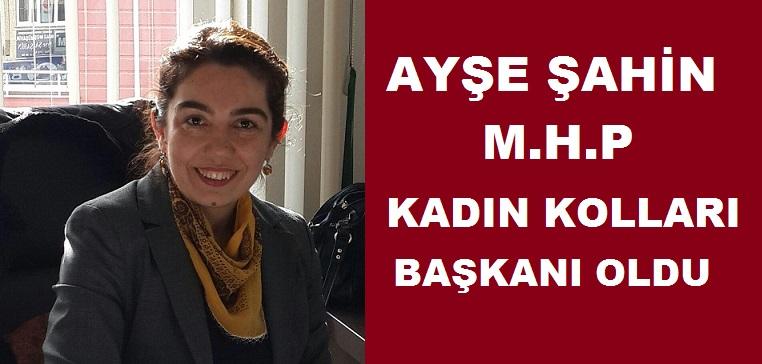 Ayşe Şahin, MHP Kadın Kolları Başkanı Oldu