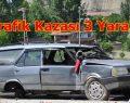 Trafik Kaza 3 Yaralı