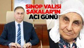 Sinop Valisi Köksal Şakalar'ın Acı Günü!