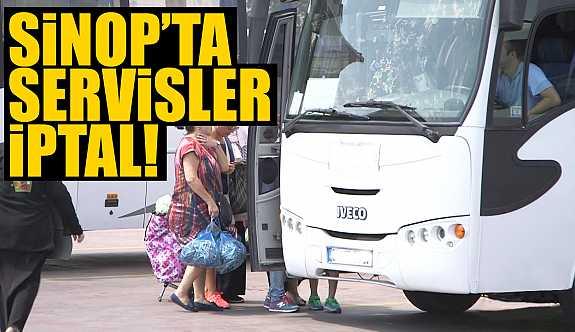 Sinop'ta Servisler İptal Oldu