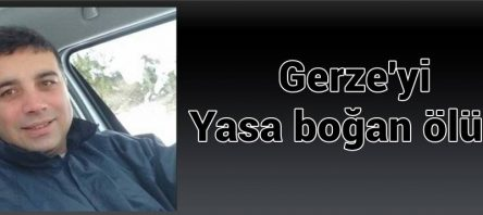Gerzeyi Yasa Boğan , genç ölüm